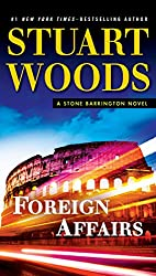 Foreign Affairs (A Stone Barrington Novel)