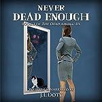 Never Dead Enough: Dead Among Us | J L Doty