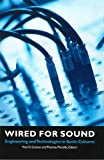 img - for Wired for Sound: Engineering and Technologies in Sonic Cultures (Music/Culture) book / textbook / text book
