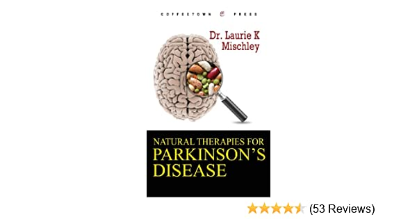 natural therapies for parkinsons disease