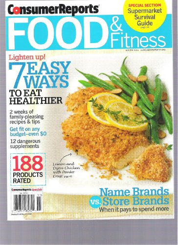 Consumer Reports Food and Fitness Magazine (188 Products Rated, Winter 2011)