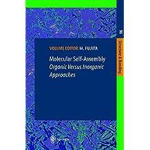 Molecular Self-Assembly: Organic Versus Inorganic Approaches