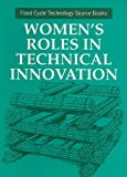 Women's Roles in Technical Innovation, UNIFEM Staff, 185339307X