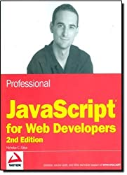 Professional JavaScript for Web Developers 2nd edition by Zakas, Nicholas C. (2009) Paperback