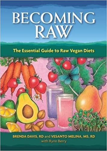 c086389ec Becoming Raw  The Essential Guide to Raw Vegan Diets  Brenda Davis ...