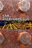 img - for the Intersection: Down in the Dirt magazine July-December 2015 issue collection book book / textbook / text book