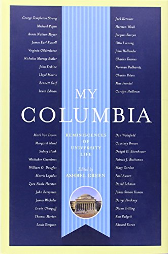 My Columbia: Reminiscences of University Life (A Columbia University - Mall Mo Columbia