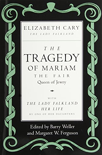 Tragedy Of Mariam:Fair Queen Of Jewry