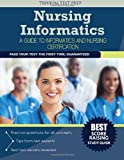 Nursing Informatics : A Guide to Informatics and Nursing Certification, Nursing Informatics Team, 1940978890