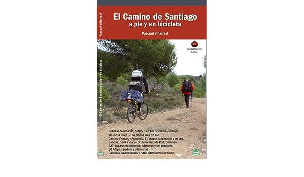 Camino de Santiago, el - a pie y en bicicleta: Amazon.es ...