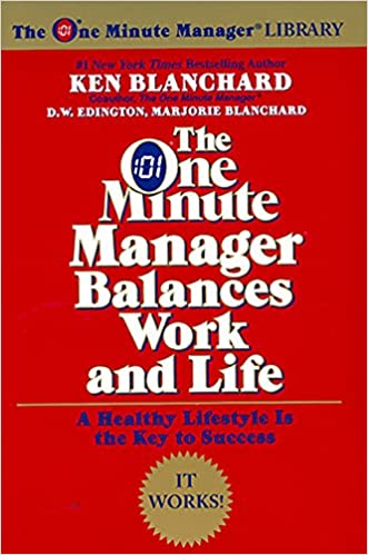 The One Minute Manager Balances Work and Life textbook