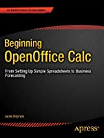 Beginning OpenOffice Calc