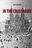 In the Crosshairs (Russian Bodyguard Series) (Volume 2)
