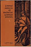 Formal Aspects of Medieval German Poetry, , 0292784201