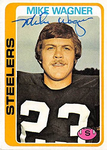 363cba158 Mike Wagner autographed Football Card (Pittsburgh Steelers) 1978 ...