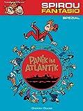 Panik im Atlantik (Spirou & Fantasio Spezial, Band 11)