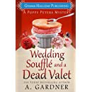 Wedding Soufflé and a Dead Valet (Poppy Peters Mysteries) (Volume 5)