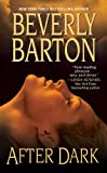 After Dark, Beverly Barton, 1420118935