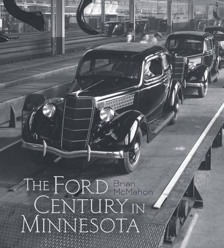 the-ford-century-in-minnesota