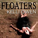 Floaters Audiobook by Kelli Owen Narrated by Tondre Schulte