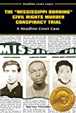 Mississippi Burning HardCover Book