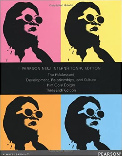 the adolescent development relationships and culture with mylab human development and pearson etext 13th edition