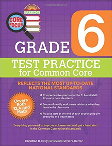 Barron's Core Focus: Grade 6 Test Practice for Common Core ...