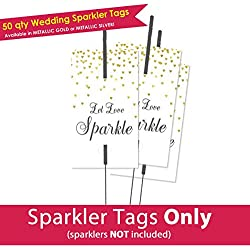 50qty Gold Let Love Sparkle Tags / Wedding Sparkler Tags (Tags ONLY)
