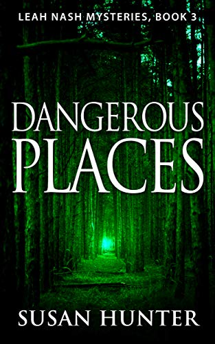 Traditional Lead - Dangerous Places (Leah Nash Mysteries Book 3)