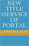 New Title 1Service of Portal