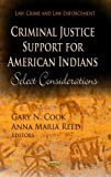 Criminal Justice Support for American Indians, , 1622571827
