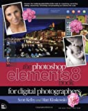 The Photoshop Elements 8 Book for Digital Photographers, Scott Kelby and Matt Kloskowski, 0321660331