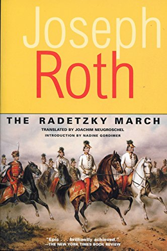 - The Radetzky March (Works of Joseph Roth)