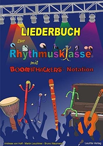 liederbuch-zur-rhythmusklasse-mit-boomwhackers-notation-traditionelle-kinderlieder-und-volkslieder-zum-singen-trommeln-und-gemeinsamen-musizieren-in-der-schule
