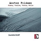 Feldman : Piano, Violin, Viola, Cello. Quatuor Klimt.