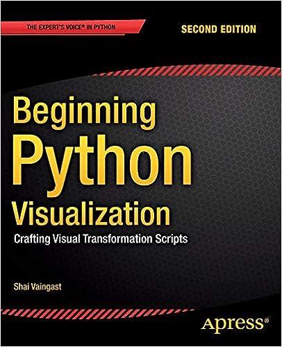 Beginning Python Visualization Crafting Visual Transformation Scripts