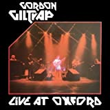 Live at Oxford by GILTRAP,GORDON (2013-09-03)