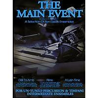 The Main Event Book 3 Percussion Ensembles: 3