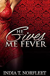 He Gives Me Fever