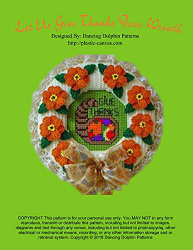 Let Us Give Thanks Door Wreath: Plastic Canvas Pattern