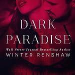 Dark Paradise | Winter Renshaw