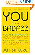 #2: You Are a Badass: How to Stop Doubting Your Greatness and Start Living an Awesome Life