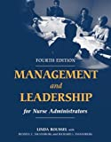 img - for Management And Leadership For Nurse Administrators by Linda Roussel (2005-09-01) book / textbook / text book