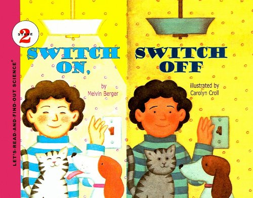 Switch On, Switch Off (Let's-Read-And-Find-Out Science: Stage 2 (Pb))