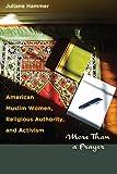 American Muslim Women, Religious Authority, and Activism, Juliane Hammer, 029275440X