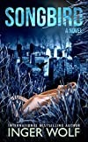 Songbird (Daniel Trokics Series Book 3)