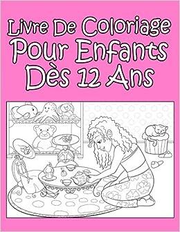 Livre De Coloriage Pour Enfants Des 12 Ans Pour Les Filles