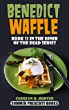 Benedict Waffle (The Diner of the Dead Series Book 12)