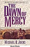 img - for The Dawn of Mercy: A Novel (Winds of Change Series) book / textbook / text book