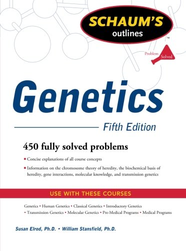 Schaum's Outline of Genetics, Fifth Edition (Schaums Outline Series)